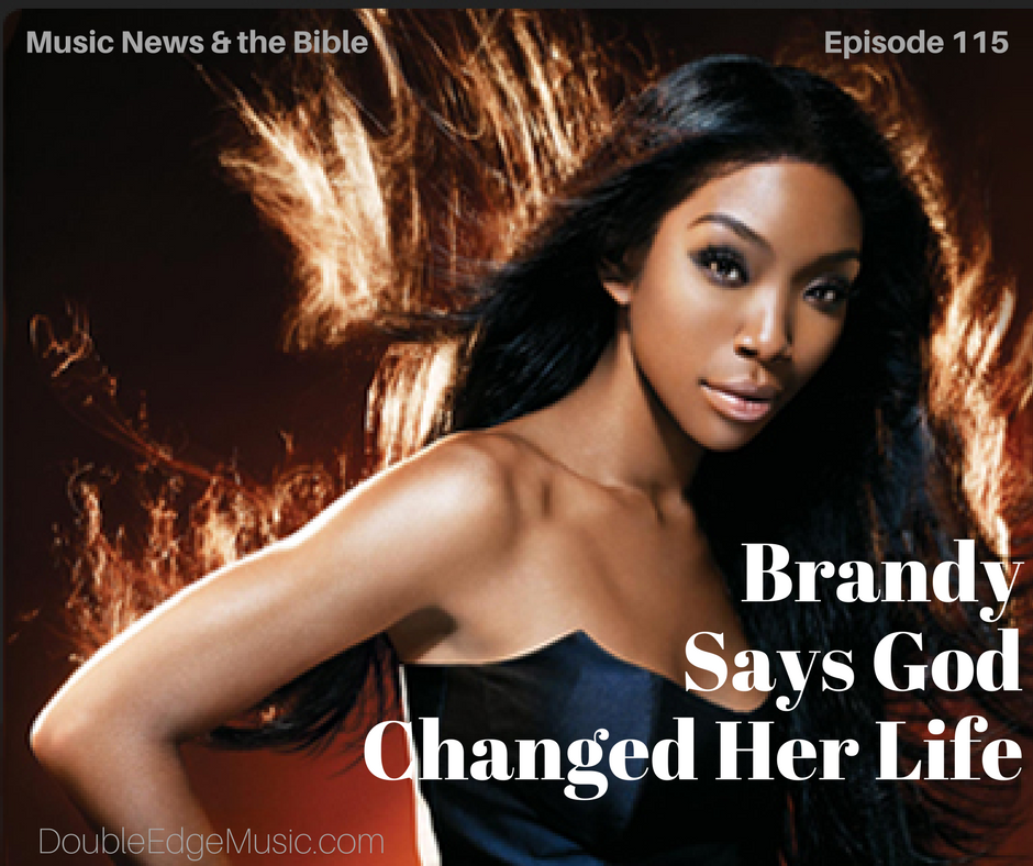 Episode 115: Brandy Says God Changed Her Life