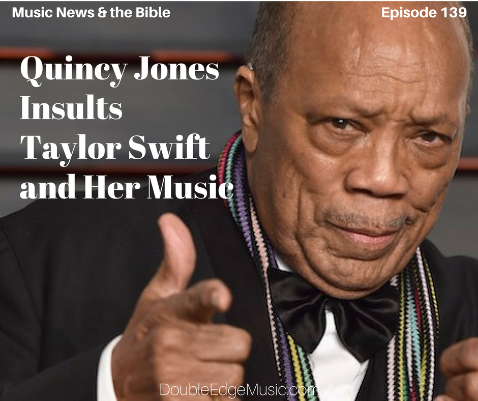 Quincy Jones Insults Taylor Swift